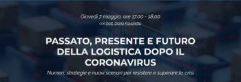 Passato, presente e futuro della logistica dopo il coronavirus